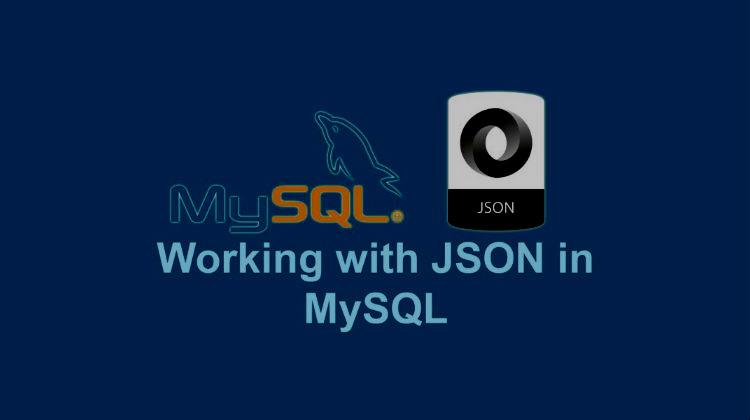 Использование JSON в MySQL